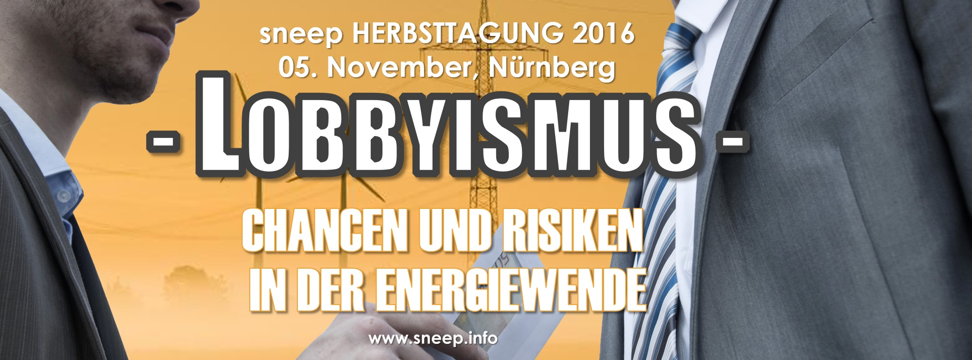 "Towards entry ""Inviation to the sneep conference ""Lobbyism in the energy transition"""""